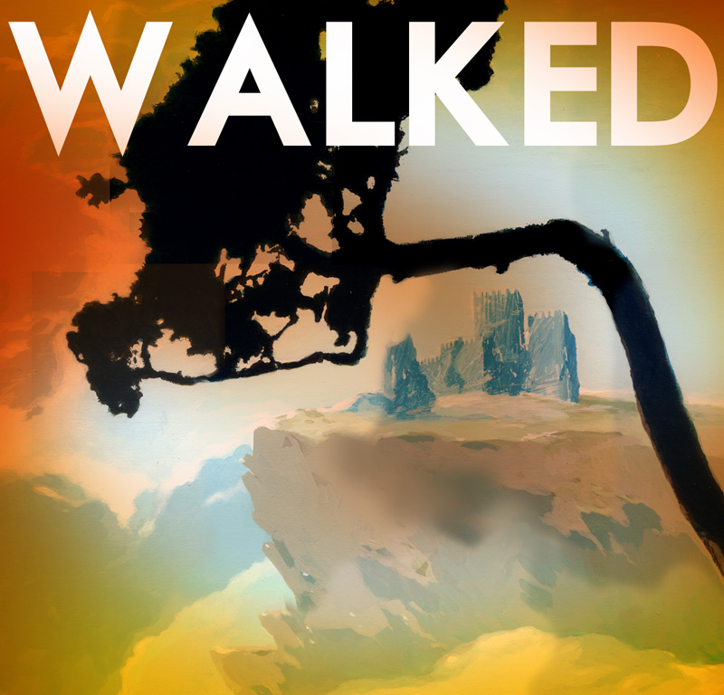 WALKED